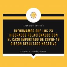 LOS 23 HISOPADOS RELACIONADOS CON EL CASO IMPORTADO DE COVID-19 DIERON RESULTADO NEGATIVO